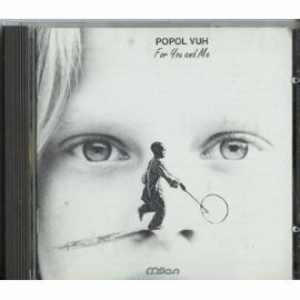 Popol Vuh-For You and Me-cd original