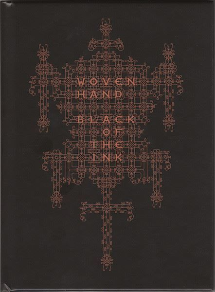 WOVEN HAND - Black of the ink / Buch+CD
