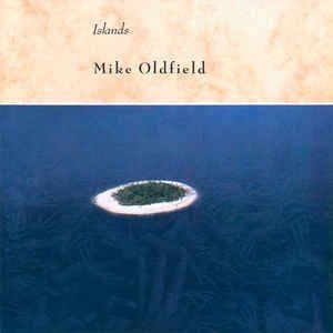 Mike Oldfield – Islands