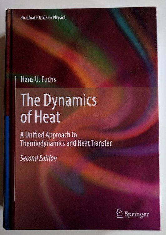The Dynamics of Heat 2nd Ed, H. U. Fuchs