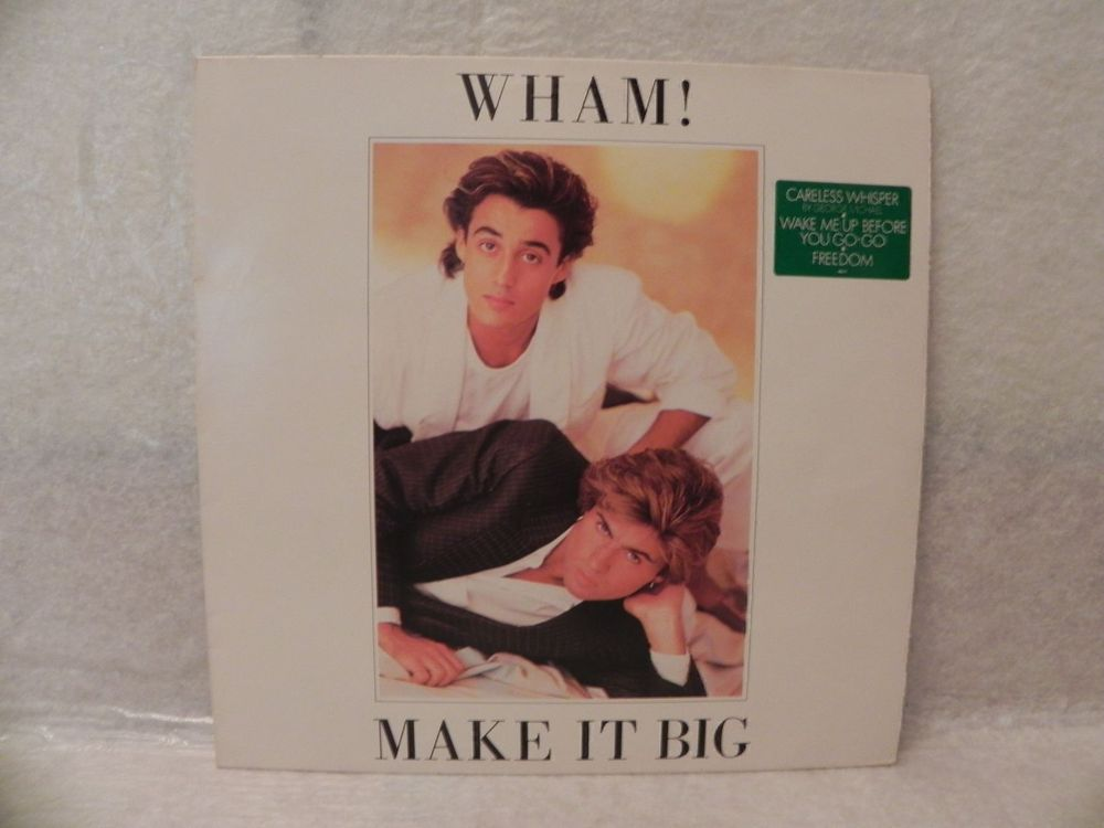 George Michael, Wham, Make it Big