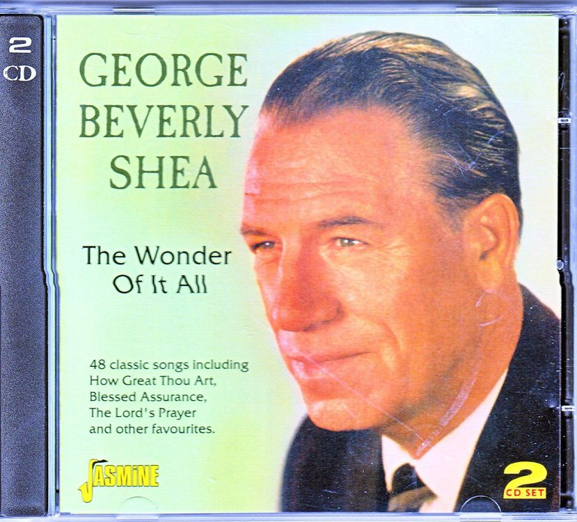 GEORGE BEVERLY SHEA - THE WONDER OF IT