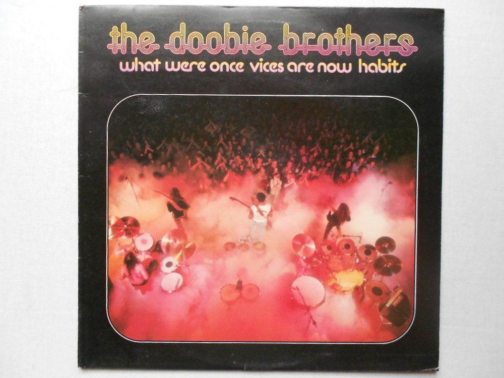 THE DOOBIE BROTHERS - WHAT WERE ONCE