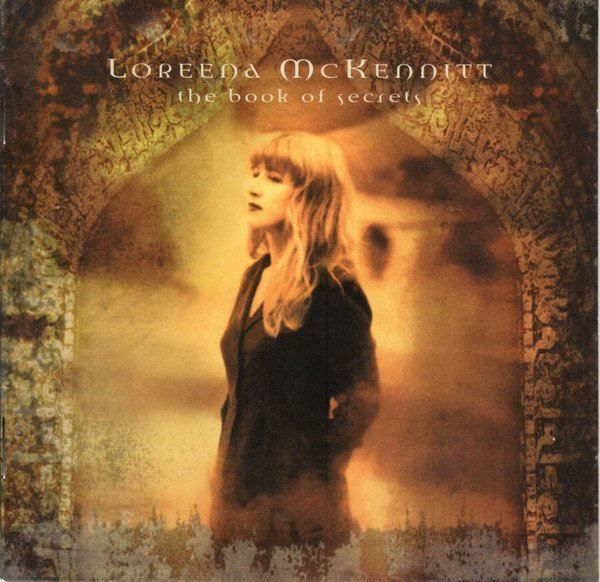 Loreena McKennitt – The Book Of Secrets
