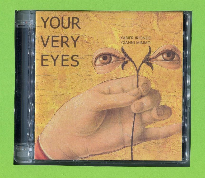 X. Irondo / G. Mimmo: Your Very Eyes 220