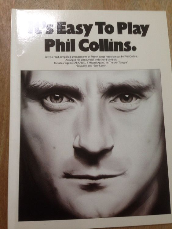 It's easy to play Phil Collins