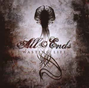 All Ends – Wasting Life (CD, EP) 1