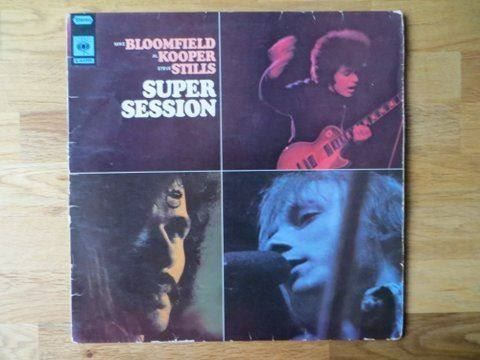 Bloomfield/Kooper/Stills -- Super Sessio