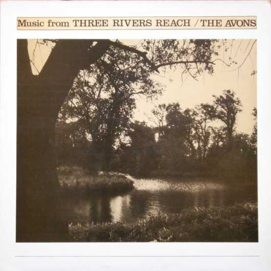 THE AVONS  MUSIC FROM THREE RIVERS REACH