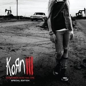KORN - III: Remember Who You Are [Ltd.