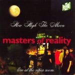 Masters Of Reality - How High The Moon