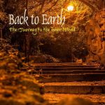 Back to Earth - The journey to the inner