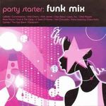Party Starter: Funk Mix  (CD)