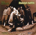 The Roots – Illadelph Halflife