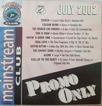Mainstream Club - Promo Only - July 2002