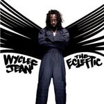 Wyclef Jean - The Ecleftic