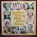 Various - Golden Voices Sing Great Arias