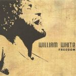 William White - Freedom