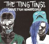 The Ting Tings - Sounds from Nowheresvil