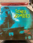 Sewer Zombie - Reach out and... (LP)