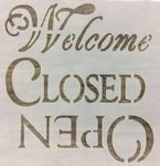 Shabby- Schablone Welcome Close Open