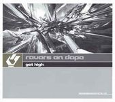 Ravers On Dope – Get High  (Maxi-CD)