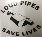 Sticker Loud Pipes Save Lives SCHWARZ
