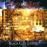 State Of The Union: Black City Nights