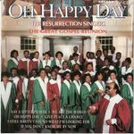 The Resurrection Singers: Oh Happy Day
