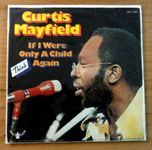 CURTIS MAYFIELD if I were SOUL FUNK 1973