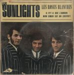 LES SUNLIGHTS - LES ROSES BLANCHES