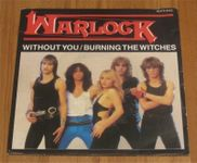 WARLOCK Without you Burning the witches