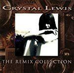 Crystal Lewis - Remix Collection