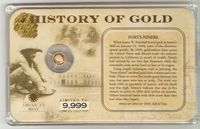 U.S. History of Gold: FORTY-NINERS #016