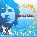 James Blunt – Back To Bedlam (F19)