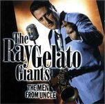 Ray Gelato Giants - The Men From Uncle