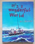 M.S. Bastian: It's a wonderful world