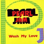 Pearl Jam – Wash My Love (LIVE CD), D7
