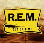 R.E.M. – Out Of Time (F20)
