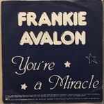 FRANKIE AVALON - YOU'RE A MIRACLE