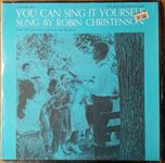 Robin Christenson - You can sing it