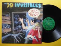 3-D INVISIBLES *LP* THEY WON'T STAY DEAD