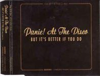 Panic! At The Disco – But It's Better