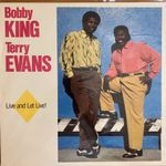 Bobby King & Terry Evans - Live And Let