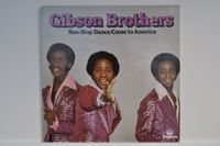 GIBSON BROTHERS - NON-STOP DANCE/COME...