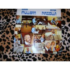 LP ASTOR PIAZZOLLA AND GERRY MULLIGAN