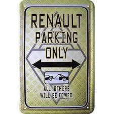 Blechschild-RENAULT PARKING ONLY-ALL OTH