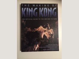 The Making Of KING KONG - Official Guide