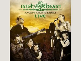 Angelo Kelly & Family Irish Heart - Live