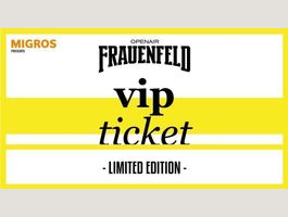 VIP Ticket Open Air Frauenfeld 2019